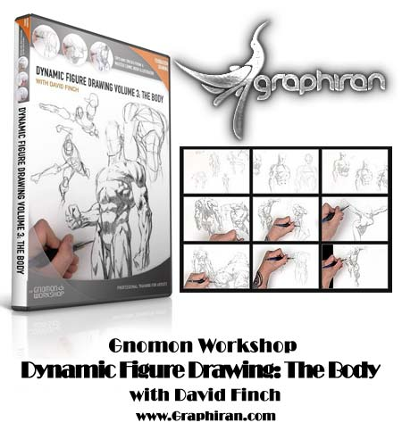 Gnomon Workshop - Dynamic Figure Drawing: The Body With David Finch