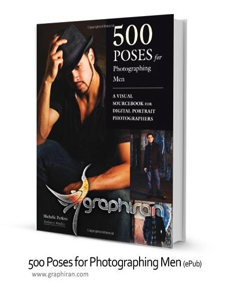 poses1 کتاب 500 ژست برای عکاسی پرتره از مردان Poses for Photographing Men
