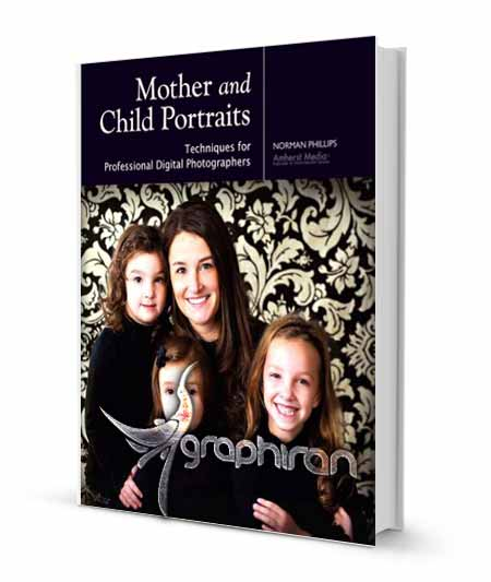 کتاب آموزش عکاسی پرتره از مادر و کودک
