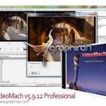 دانلود نرم افزار ویرایش فیلم VideoMach v5.15.1 Professional