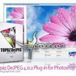 دانلود پلاگین فتوشاپ Topaz DeJPEG 4.1.0 افزایش کیفیت تصاویر JPEG