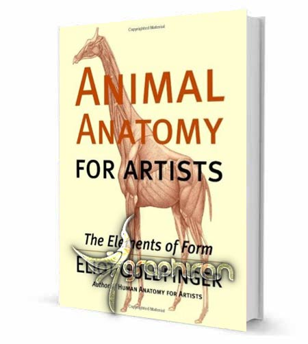 animal anatomy for artists the elements of form دانلود کتاب آموزش طراحی آناتومی حیوانات Animal Anatomy for Artists