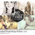 دانلود ۴۰ اکشن افکت های رنگ قدیمی فتوشاپ Faded Actions