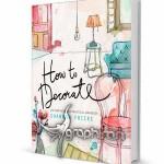 دانلود کتاب آموزش طراحی دکوراسیون داخلی منزل How to Decorate