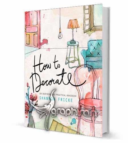 کتاب آموزش طراحی دکوراسیون داخلی منزل