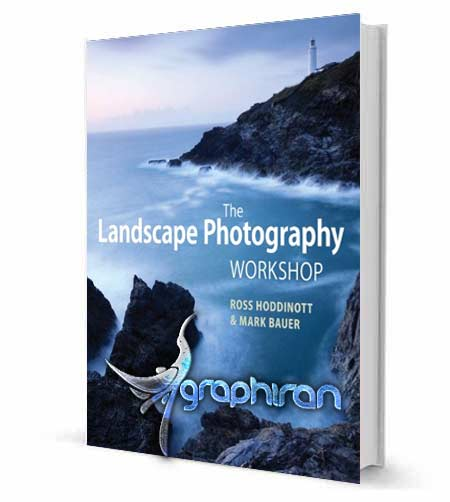 The Landscape Photography Workshop کتاب آموزش عکاسی از طبیعت The Landscape Photography Workshop