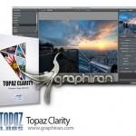Topaz Clarity 1.1.0 نرم افزار قدرتمند تنظیم وضوح تصاویر