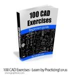 کتاب آموزش ساخت ۱۰۰ مدل در نرم افزارهای AutoCAD و SolidWorks