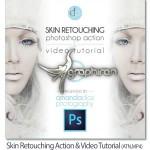 اکشن فتوشاپ روتوش و فیلم آموزشی Skin Retouching Action & Video Tutorial