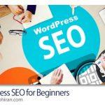 فیلم آموزش سئو وردپرس برای افراد مبتدی WordPress SEO for Beginners