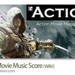 آهنگ بی کلام اکشن و حماسی قهرمانانه Action Movie Music Score