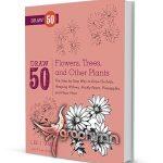 دانلود کتاب آموزش نقاشی ۵۰ نوع گل مختلف Draw 50 Flowers