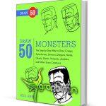 دانلود کتاب آموزش نقاشی ۵۰ نوع غول و هیولا Draw 50 Monsters