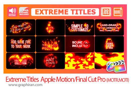 دانلود پروژه عنوان بندی و ترانزیشن های آتشی برای Final Cut Pro X و Apple Motion