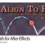 دانلود Align to Path 1.7 اسکریپت افترافکت حرکت جسم روی مسیر + فیلم آموزش