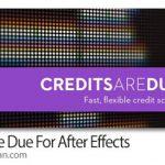 دانلود Credits Are Due 1.0 اسکریپت افترافت ساخت نوشته تیتراژ پایانی فیلم