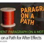 دانلود Paragraph on a Path v1.1.1 اسکریپت افترافکت تنظیم خودکار پاراگراف ها