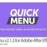 دانلود Quick Menu v2.1.3 اسکریپت افترافکت دسترسی سریع به ابزارها