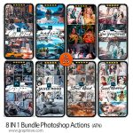 دانلود پک 8 مجموعه اکشن افکت های عکس هنری 8IN1 Bundle Photoshop Actions