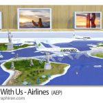 دانلود پروژه افترافکت تیزر آژانس هواپیمایی و مسافرتی Travel With Us - Airlines
