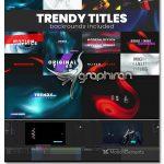 دانلود پک عنوان بندی های مدرن آماده افترافکت Trendy Titles Pack