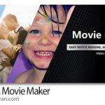 Windows Movie Maker 2020 v8.0.6.2 x64 نرم افزار ساخت و ویرایش فیلم و کلیپ
