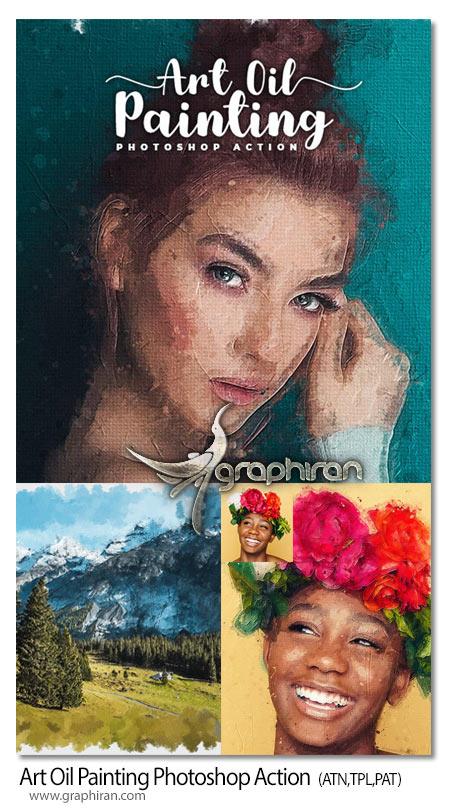 اکشن جدید فتوشاپ نقاشی رنگ روغن حرفه ای Art Oil Painting Photoshop Action