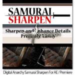 دانلود Digital Anarchy Samurai Sharpen 1.1 پلاگین پریمیر و افترافکت