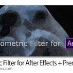 دانلود Geometric Filter v1.0.3 Win/Mac اسکریپت افترافکت و پریمیر فیلترهای هندسی