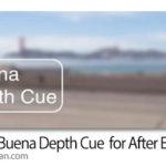 دانلود Rowbyte Buena Depth Cue v2.5.5 Win/Mac پلاگین افترافکت