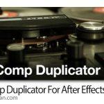 دانلود True Comp Duplicator v3.9.13 Win/Mac اسکریپت افترافکت