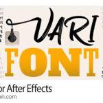 دانلود Varifont v1.0 پلاگین افترافکت طراحی فونت های متنوع