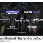 دانلود پروژه داوینچی تایتل های مینیمال Simple and Minimal Titles Pack For DaVinci Resolve